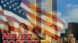 9/11 10 yr.Anniversary Tribute-Where Were You When The World Stopped Turning Thumbnail