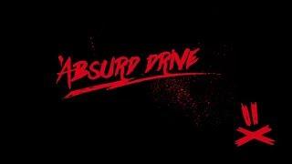 Трейлер канала | Absurd Drive