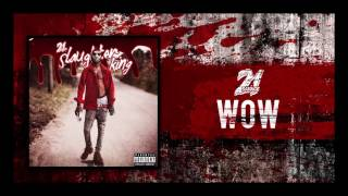 [3.56 MB] 21 Savage - Wow (Prod by Sonny Digital)