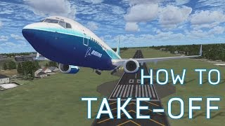 FSX How to Take-Off | Boeing 737-800 | Tutorials