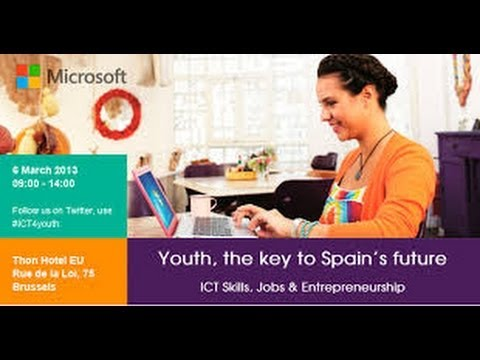 The Key to Spain's Future (ICTs) -with Microsoft Europe-
