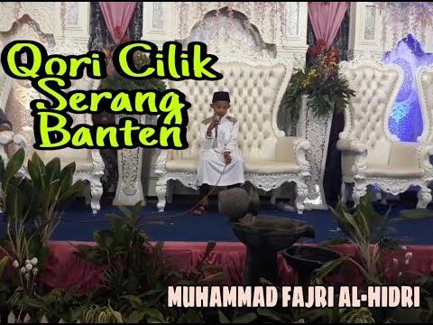 Guyiih... Guyih... Sedap... Qori dari Serang Banten Muhammad Fajri (AL-Hudri )