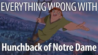 Everything Wrong With The Hunchback of Notre Dame in 15 Minutes or Less
