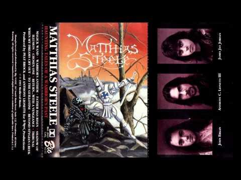 Matthias Steele  Haunting Tales of a Warrior's Past Full Album
