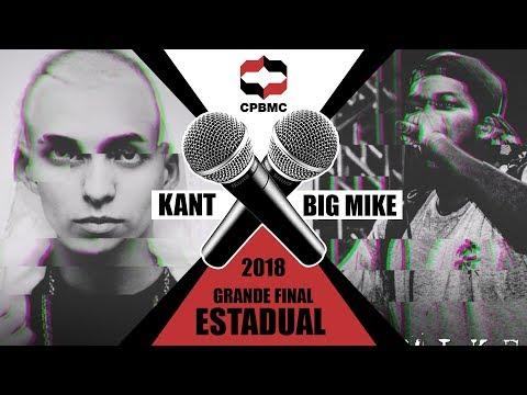 🔥🎤 Kant x Big Mike | Semifinal  | Grande Final Estadual #CPBMC2018 | CPBMC