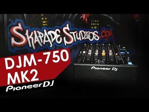 Pioneer DJ - DJM 750 MK2 - Demo & Review - Stephen Kirkwood