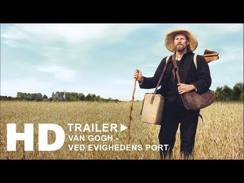 VAN GOGH - VED EVIGHEDENS PORT trailer - i biografen nu!
