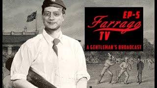 Farrago TV Episode 5   TV Scribe Studies   A Gentlemans Broadcast