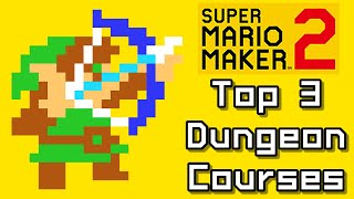 Super Mario Maker 2 Top 3 New LINK - DUNGEON Courses (Switch)