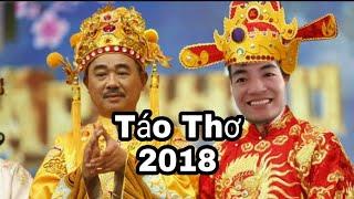 """Táo Quân 2018 Táo Thơ """" Tổng Kết Cuối Năm cười bể bụng - Trương Đình Đại"""