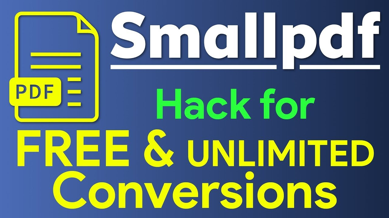 Smallpdf how to do unlimited free conversions hack for smallpdf stopboris Image collections