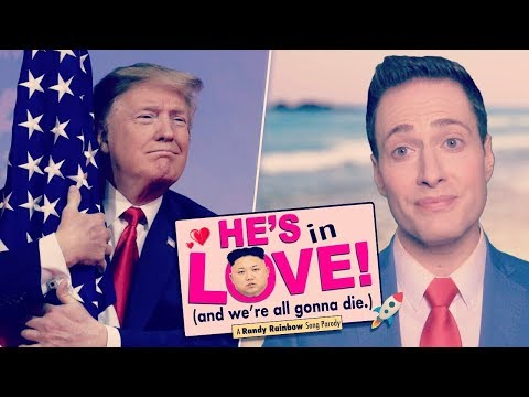 HE'S IN LOVE (and We're All Gonna Die) - Randy Rainbow Song Parody