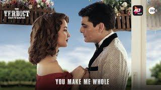 You Make Me Whole Music The Verdict State Vs Nanavati Sylvia & Kawas ALTBalaji