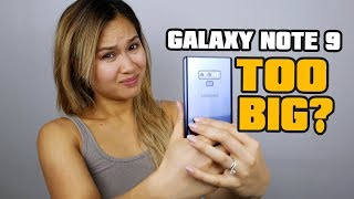 Galaxy Note 9 - Small Hands Struggles!