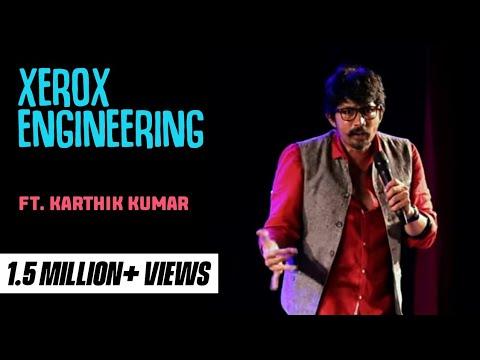 Xerox Engineer   Stand up comedy by Karthik Kumar