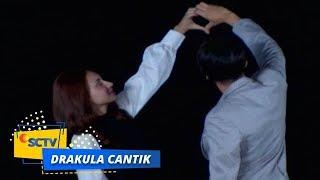 Highlight Drakula Cantik   Episode 15