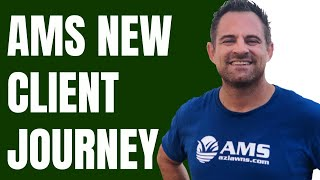 The AMS New Client Journey!