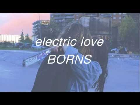electric love  borns lyrics