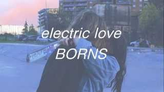 electric love - borns lyrics