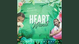 Heart Wants