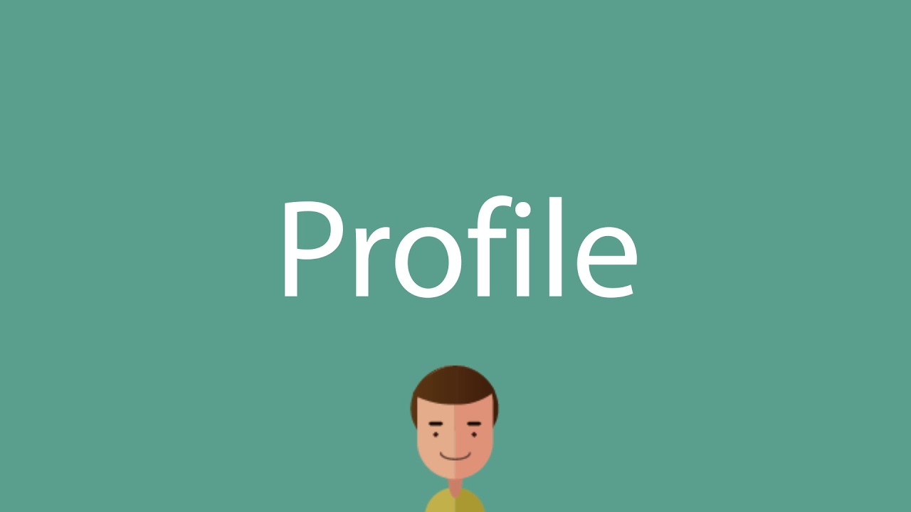 How to say Profile
