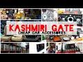 Kashmiri Gate Cheap Car Accessories Market | Music Systems, Lights, Amplifier | Let's Explore.