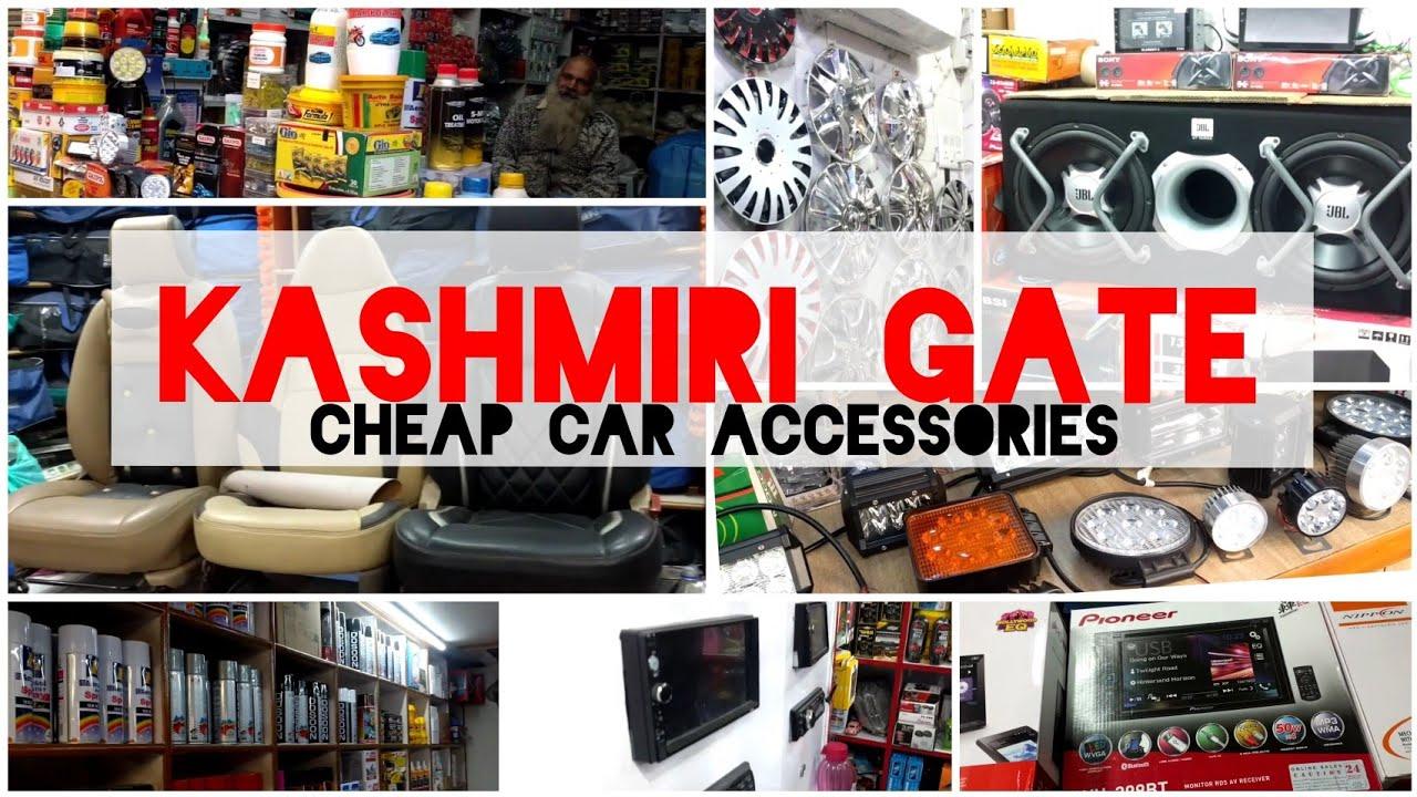 Kashmiri Gate Cheap Car Accessories Market Music Systems Lights