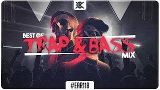 Best Trap & Bass Mix 2017 💀 | EAR #118 : EZUMI