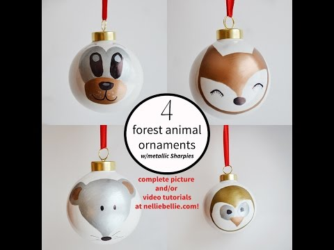 4 forest animal Sharpie ornaments