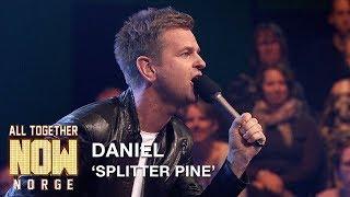 All Together Now Norge | Daniel fremfører Splitter Pine av Dumdum Boys | TVNorge