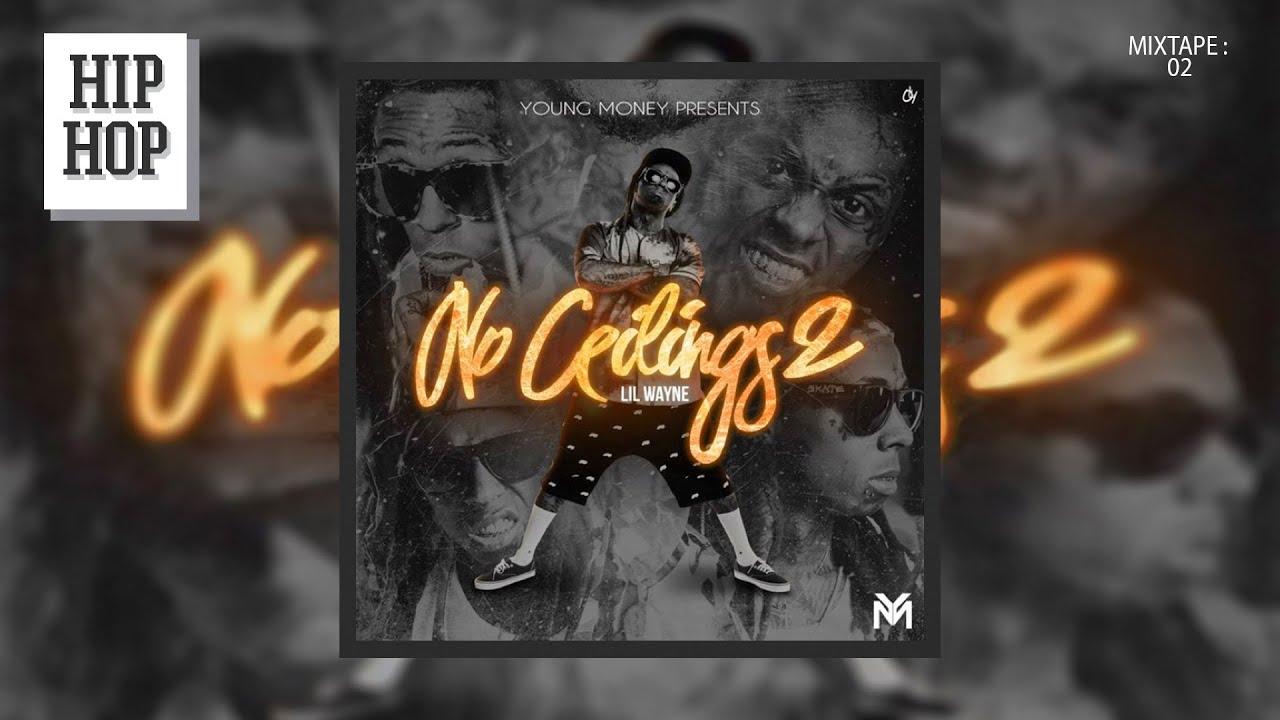 Lil Wayne No Ceilings 2 Zip File Www Energywarden Net