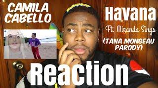 Camila Cabello - Havana ft. Miranda Sings (Tana Mongeau Parody)   REACTION