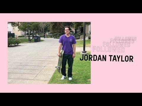 Followed: Jordan Taylor