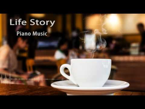 Piano Background Music for Film - Life Story