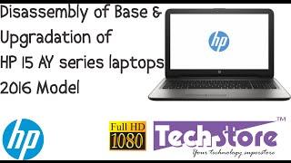 HP 15 AY series laptop : How to disassemble base and upgrade ram memory hdd ssd of DIY