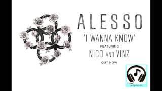 Play I Wanna Know (feat. Nico & Vinz)