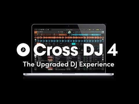 Cross DJ 4 - The upgraded DJ experience software