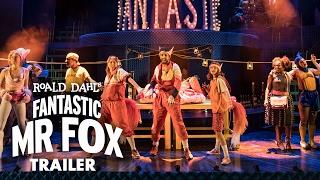 fantastic mr fox 2017 uk tour