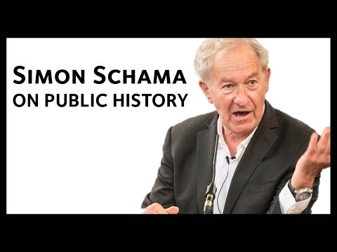 Simon Schama on Public History
