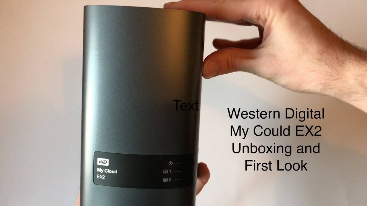 WD My Cloud EX2 unboxing and first look + Speed Test