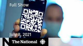 Quebec vaccine passports, Lambda variant, Tokyo bans spectators   The National for July 8, 2021