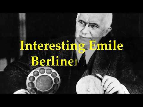 Interesting Emile Berliner Facts