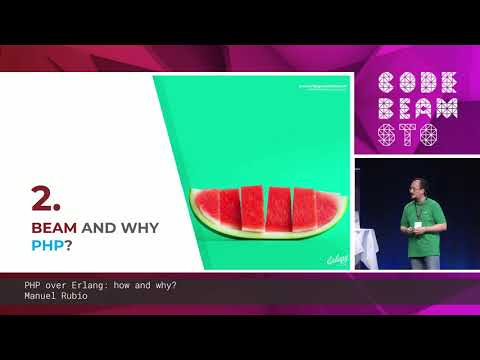 Manuel Rubio - PHP Over Erlang: How And Why? | Code BEAM STO 19