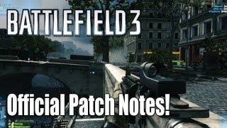 Battlefield 3 More Patch Information:  March Patch Notes.