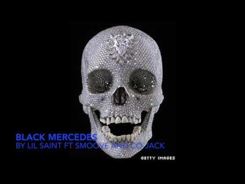 black mercedes lil saint mike and cojack