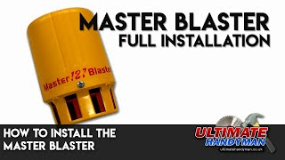 How to install the Master Blaster