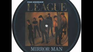 THE HUMAN LEAGUE - MIRROR MAN - YOU REMIND ME OF GOLD