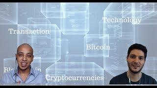 Blockchain and Cryptocurrency Discussed -  مقابلة عن بلوكشين والعملات الرقمية مع مينا