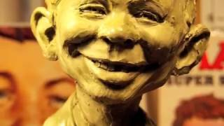 SCULPTING ALFRED E NEUMAN:   FROM SOUP TO NUT