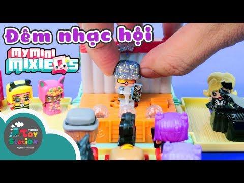 Đêm nhạc hội tí hon My Mini Mixie'Q ToyStation 151